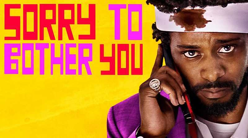 Lff 2018 Sorry To Bother You Review We Have A Hulk