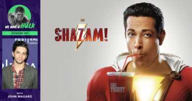 Episode #107 – Shazam! Spoiler Free Review + Interview with The Umbrella Academy's John Magaro