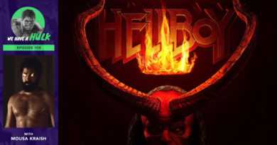 Episode #108 – Hellboy review + Interview with American Gods' Mousa Kraish
