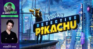 Episode #110 – Pokémon Detective Pikachu review + Interview with The 100's Shannon Kook