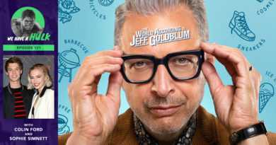 Episode #121 – The Jeff Goldblum Episode